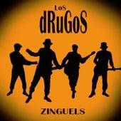 Zinguels by Los Drugos