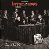 El Pacto de Intrépidos de Sinaloa