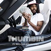 Thumbin by Flashy B