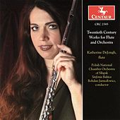 DeJongh, Katherine: Twentieth Century Works for Flute and Orchestra by Various Artists