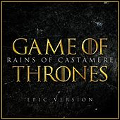 The Rains of Castamere (From Game of Thrones) (Epic Version) van L'orchestra Cinematique