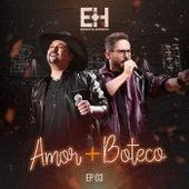 Amor + Boteco 3 von Edson & Hudson