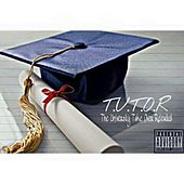 T.U.T.O.R (The University Take Over Reloaded) by Hillzy