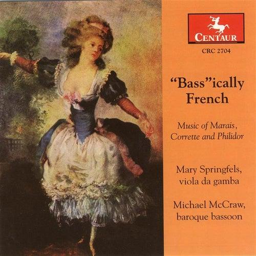 Philidor, A.D.: Suite for 2 Basses in E Flat Major / Corrette, M.: Concerto in D Major, 'Le Phenix' / Marais, M.: Pieces En Trio by Various Artists