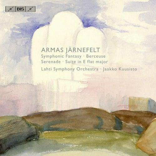 Jarnefelt: Symphonic Fantasy / Suite in E flat major / Serenade / Berceuse, 'Lullaby' by Jaakko Kuusisto