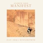 Manifest de Andrew Bird & Erika Wennerstrom