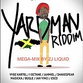 Yardman Riddim (Mega Mix) von Zj Liquid