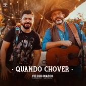 Quando Chover de Victor Gregório & Marco Aurélio