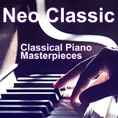 Neo Classic & Classical Piano Masterpieces von Various Artists