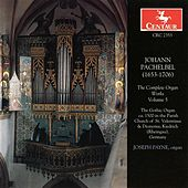 Pachelbel, J.: Organ Music (Complete), Vol. 5 de Joseph Payne