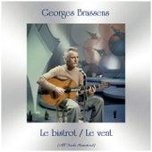 Le bistrot / Le vent (Remastered 2019) von Georges Brassens