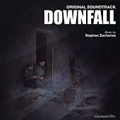 Downfall (Original Motion Picture Soundtrack) by Stephan Zacharias