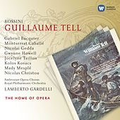 Rossini: Guillaume Tell. by Various Artists