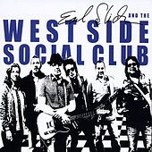 Earl Slick and the West Side Social Club by The Rip Cords