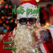 Season's Greetings von Dub Proof