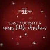 Have Yourself a Merry Little Christmas van Matt Zarley