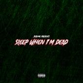 Sleep When I'm Dead de Jerome