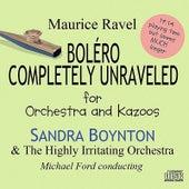 Bolero Completely Unraveled de Sandra Boynton