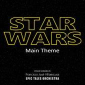 Star Wars Main Theme by Francisco José Villaescusa