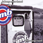It's A Long Road by The Johnny Max Band