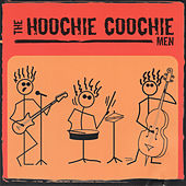 The Hoochie Coochie Men von The Hoochie Coochie Men