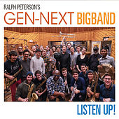 Listen up ! de Ralph Peterson's Gen-Next Big Band