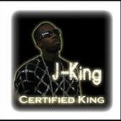 Certified King by J King y Maximan