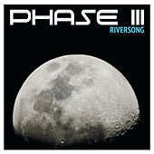 Riversong by Phase III