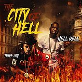 The City of Hell (feat. Tripp City) by Hell Rell
