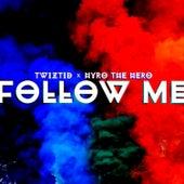 Follow Me de Twiztid