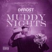 Muddy Nights (Slowed & Chopped) de Dfrost Tha Throwedfella