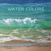 Water Colors di Jeff Gold