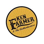 Ken Farmer and the Authenticators de Ken Farmer