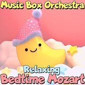 Relaxing Bedtime Mozart de The Musicbox Orchestra