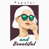 Popular and Beautiful by Various Artists