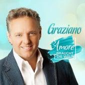 Amore braucht die Welt by Graziano