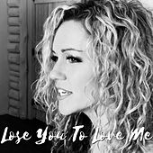 Lose You to Love Me (Cover) by Lynsay Ryan