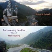Instruments of Devotion, Vol. 3: Kirtan Sing-Along de Emam and Friends