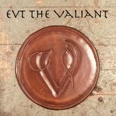 EVT the Valiant de Ernesto Villarreal