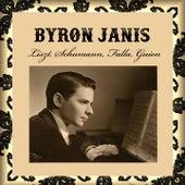 Byron Janis - Liszt, Schumann, Falla, Guion by Byron Janis, Gennady Rozhdéstvensky, Kirill Kondrashin, Moscow Philarmonic Orchestra, Moscow Radio Symphony Orchestra