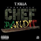 Freestyle Chef Bandit by T.Killa