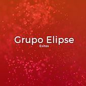 Exitos by Grupo Elipse