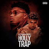 Holly Trap von NLE Choppa