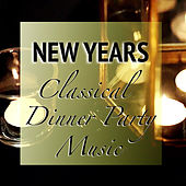 New Years Classical Dinner Party Music von Various Artists