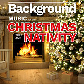 Background Music for the Christmas Tree and Nativity von Various Artists