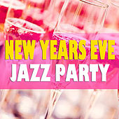 New Years Eve Jazz Party di Various Artists