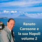 Renato Carosone e la sua Napoli (Volume 2) by Renato Carosone