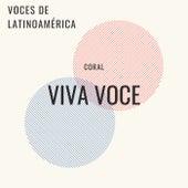Voces de Latinoamérica de Coral Viva Voce (Dir. Nicolás Loza)