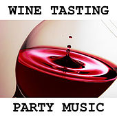 Wine Tasting Party Music de Various Artists