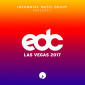 Insomniac Records Presents: EDC Las Vegas 2017 by Various Artists